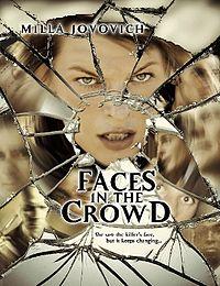 Смотреть кинофильм онлайн Лицо в толпе / Faces in the Crowd ужасы Милла Йовович 2011