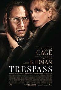 Смотреть кинофильм Что скрывает ложь / Trespass Триллер 2011 В хорошем качестве Николас Кейдж