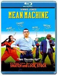 Костолом / Mean Machine - смотреть комедию онлайн в хорошем качестве США 2001