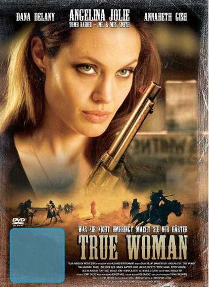 Постер к фильму Настоящая женщина - (драма/вестерн онлайн Анджелина Джоли)