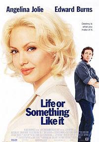 Постер к фильму Жизнь или что-то вроде того /Life or Something Like It жизни на сайте можно посмотреть фильм онлайн 2002 год
