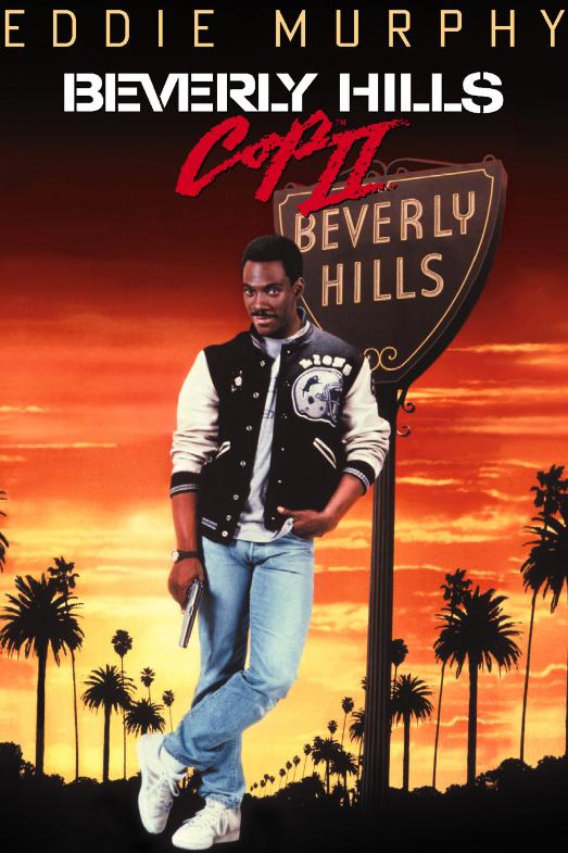 Постер к фильму Полицейский из беверли-хилз - часть 2 (1987) - смотреть комедию онлайн в хорошем качестве